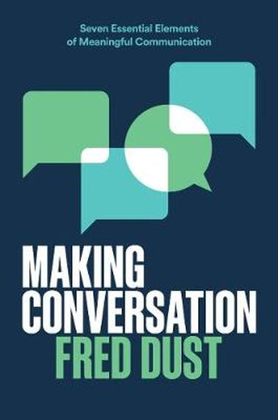 Making Conversation - Fred Dust