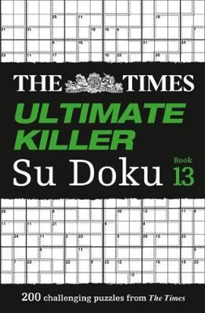 The Times Ultimate Killer Su Doku Book 13 - The Times Mind Games