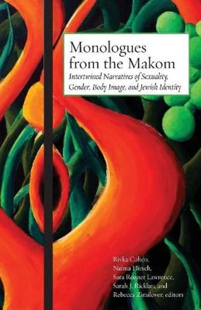 Monologues from the Makom - Rivka Cohen
