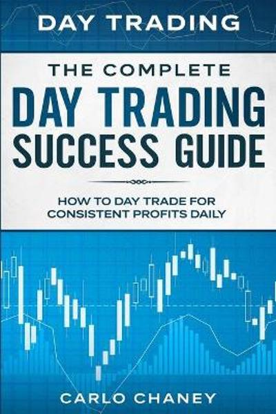 Day Trading - Carlo Chaney