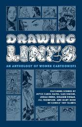 Drawing Lines: An Anthology Of Women Cartoonists - Joyce Carol Oates Gail Simone Colleen Coover