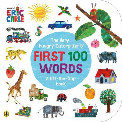 The Very Hungry Caterpillar's First 100 Words - Eric Carle