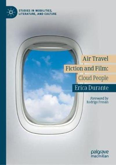 Air Travel Fiction and Film - Erica Durante