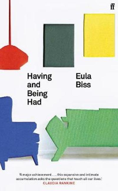 Having and Being Had - Eula Biss