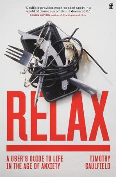 Relax - Timothy Caulfield
