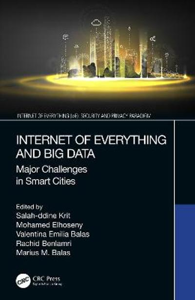 Internet of Everything and Big Data - Salah-ddine Krit