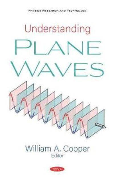 Understanding Plane Waves - William A. Cooper