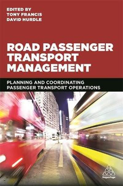 Road Passenger Transport Management - Tony Francis