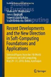 Recent Developments and the New Direction in Soft-Computing Foundations and Applications - Shahnaz N. Shahbazova Janusz Kacprzyk Valentina Emilia Balas Vladik Kreinovich