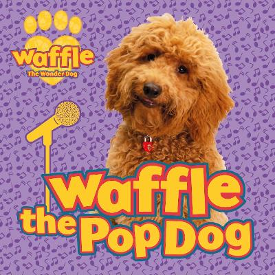 Waffle the Pop Dog - Scholastic