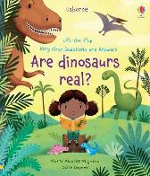 Lift-the-flap Very First Questions and Answers Are Dinosaurs Real? - Katie Daynes Katie Daynes Marta Alvarez Miguens