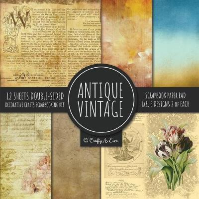 Antique Vintage Scrapbook Paper Pad 8x8 Decorative Scrapbooking Kit Collection for Cardmaking, DIY Crafts, Creating, Old Style Theme, Multicolor Designs - Crafty as Ever