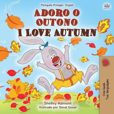 I Love Autumn (Portuguese English Bilingual Book for Kids - Portugal) - Shelley Admont