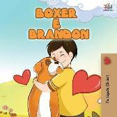Boxer and Brandon (Brazilian Portuguese Book for Kids) - Inna Nusinsky Kidkiddos Books