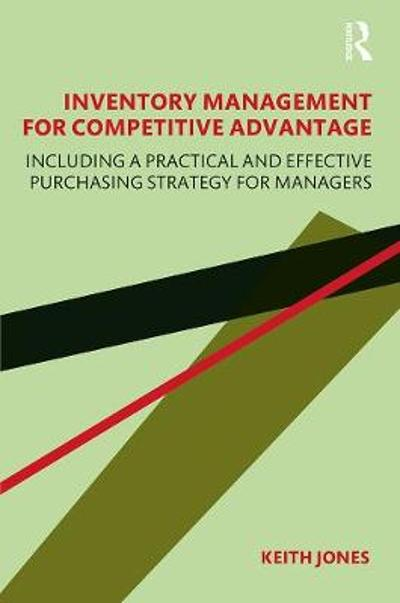 Inventory Management for Competitive Advantage - Keith Jones