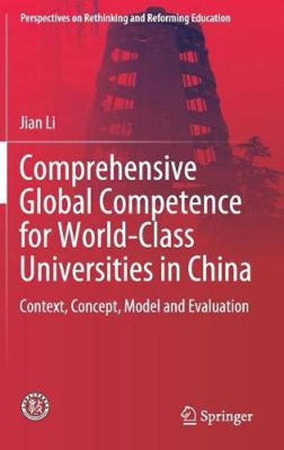 Comprehensive Global Competence for World-Class Universities in China - Jian Li