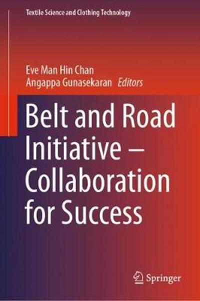 Belt and Road Initiative - Collaboration for Success - Eve Man Hin Chan