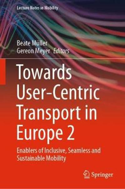 Towards User-Centric Transport in Europe 2 - Beate Muller
