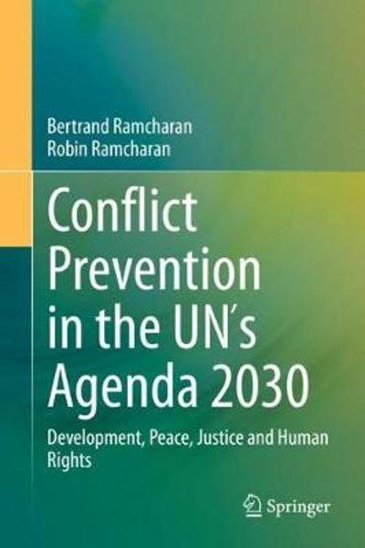 Conflict Prevention in the UNs Agenda 2030 - Bertrand Ramcharan