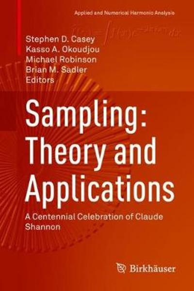 Sampling: Theory and Applications - Stephen D. Casey