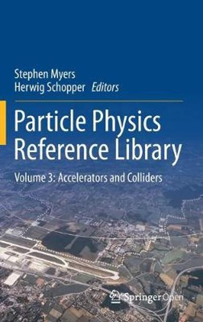 Particle Physics Reference Library - Stephen Myers