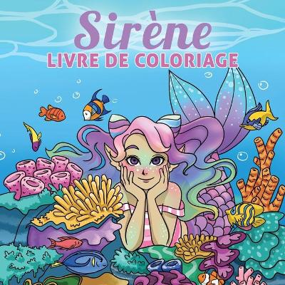 Sirene livre de coloriage - Young Dreamers Press