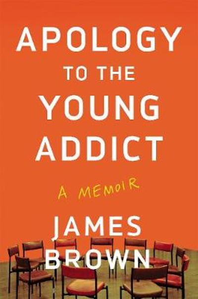 Apology to the Young Addict - James Brown