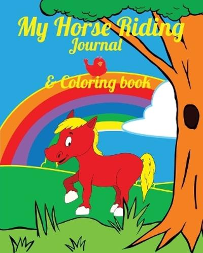 My Horse Riding Journal & Coloring Book - Equine Addicts