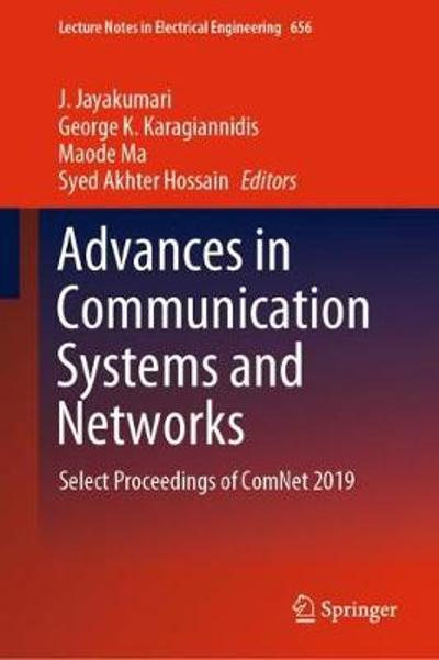 Advances in Communication Systems and Networks - J. Jayakumari