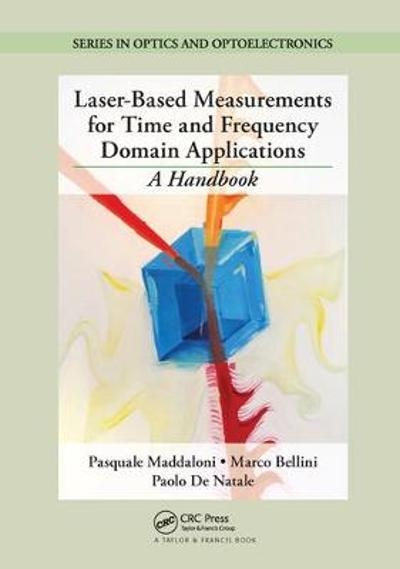 Laser-Based Measurements for Time and Frequency Domain Applications - Pasquale Maddaloni
