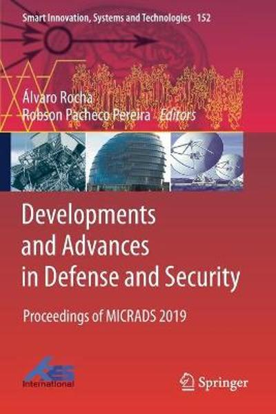 Developments and Advances in Defense and Security - Alvaro Rocha