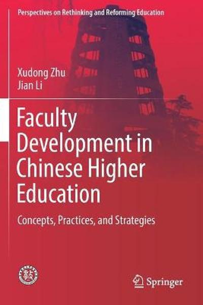 Faculty Development in Chinese Higher Education - Xudong Zhu
