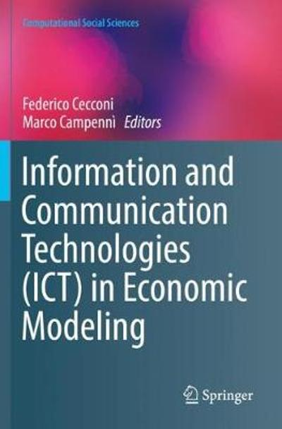 Information and Communication Technologies (ICT) in Economic Modeling - Federico Cecconi