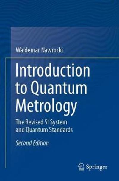 Introduction to Quantum Metrology - Waldemar Nawrocki