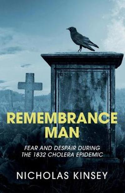 Remembrance Man - Nicholas Kinsey