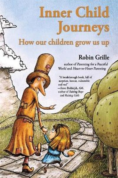 Inner Child Journeys - Robin Grille