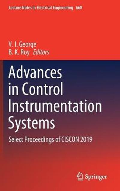 Advances in Control Instrumentation Systems - V. I. George
