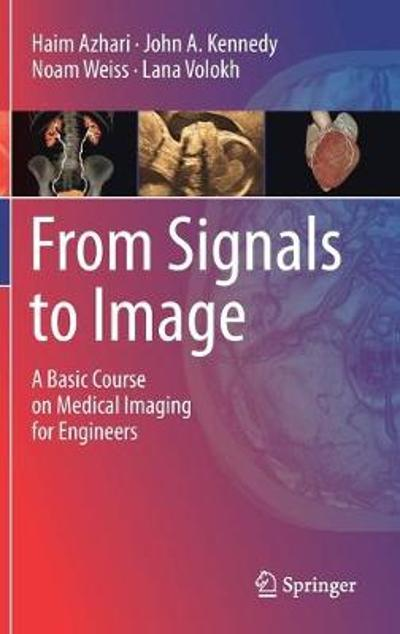 From Signals to Image - Haim Azhari