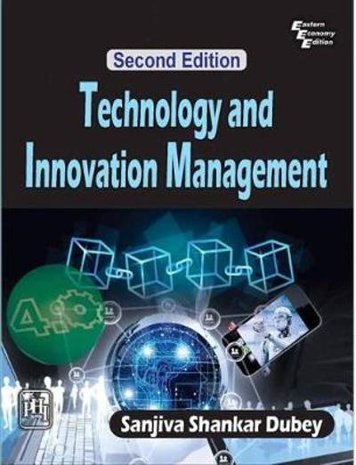 Technology and Innovation Management - Sanjiva Shankar Dubey