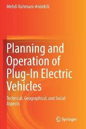 Planning and Operation of Plug-In Electric Vehicles - Mehdi Rahmani-Andebili