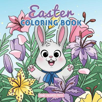 Easter Coloring Book - Young Dreamers Press