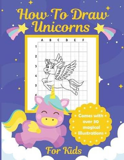How To Draw Unicorns For Kids - Aimee Michaels