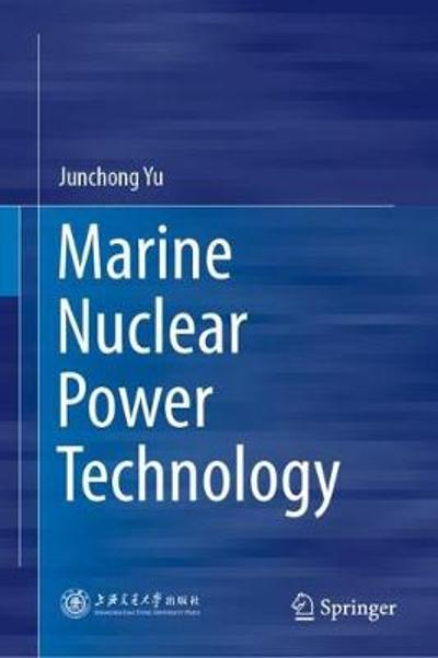 Marine Nuclear Power Technology - Junchong Yu