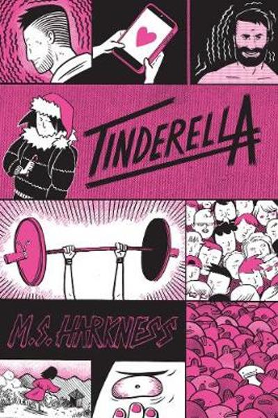 Tinderella - M. S. Harkness