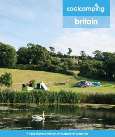 Cool Camping Britain - James Warner Smith