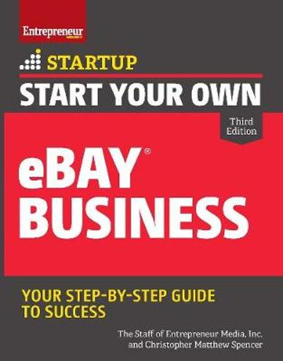 Start Your Own eBay Business - Christopher Matthew Spencer