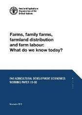 Farms, family farms, farmland distribution and farm labour - Food and Agriculture Organization