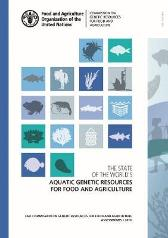 The state of the world's aquatic genetic resources for food and agriculture - Food and Agriculture Organization