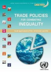 Trade policies for combating inequalities - United Nations Conference on Trade and Development