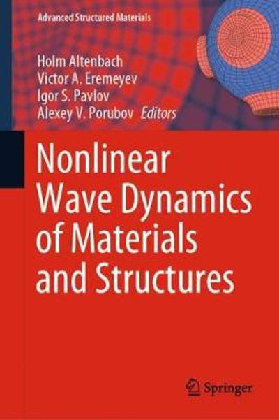 Nonlinear Wave Dynamics of Materials and Structures - Holm Altenbach